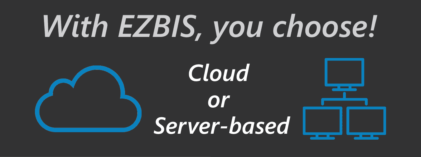 Your choice . . . cloud or server based.
